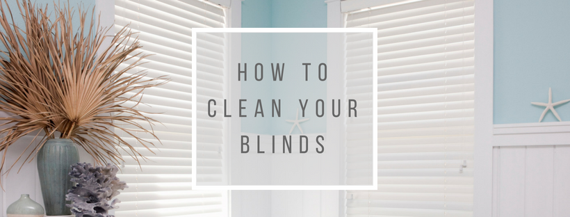 Blind with text overlay - How To Clean Your Blinds